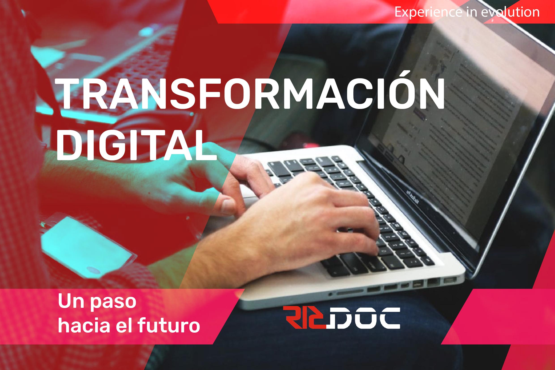 Transformación digital, un paso hacia el futuro.