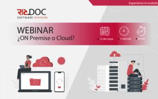 Webinar ¿On Premise o Cloud?