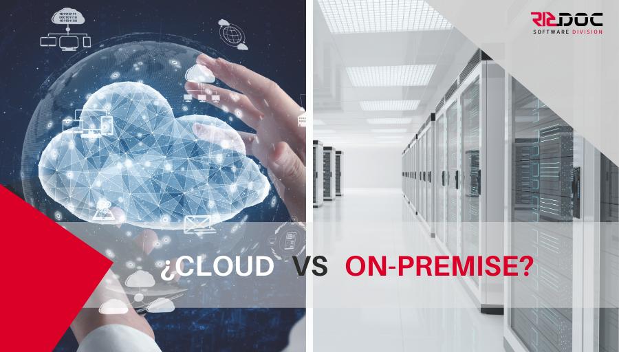 ¿Cuáles son las diferencias de Cloud y On-Premise?