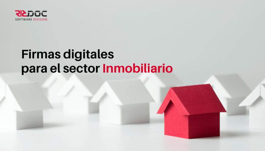 Firmas digitales en el sector Inmobiliario