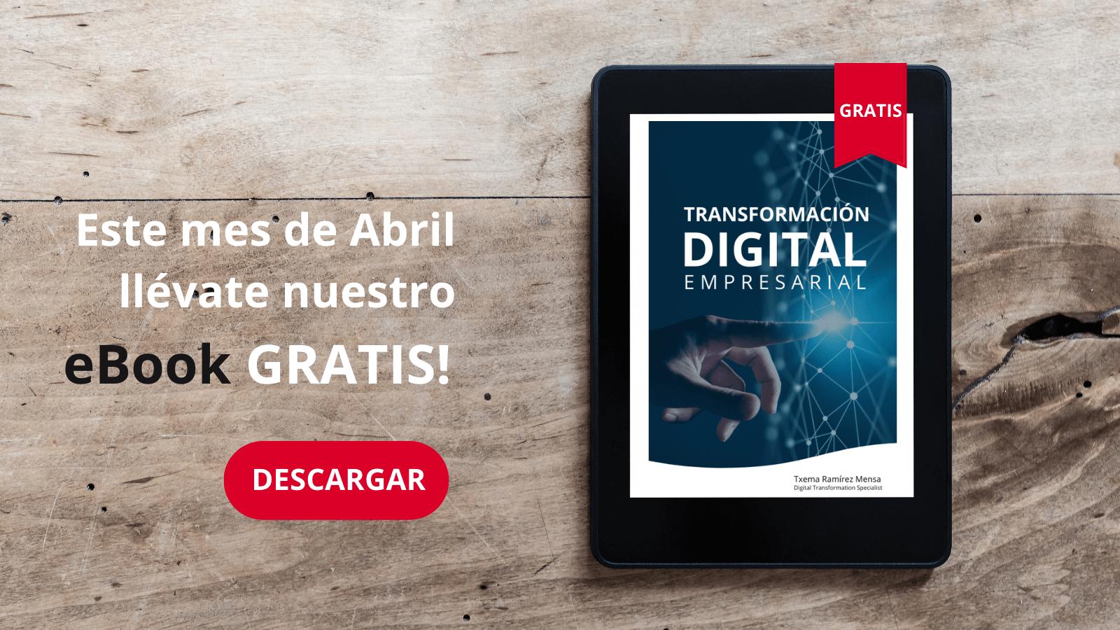 Descarga gratis eBook sobre Transformación Digital Empresarial